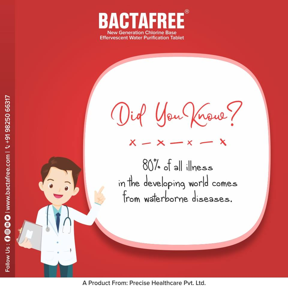 Bactafree tables saves you from more than 80% of waterborne disease